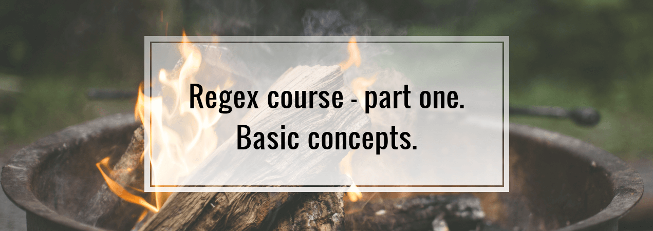 Regex course - part one  Basic concepts  - wanago io