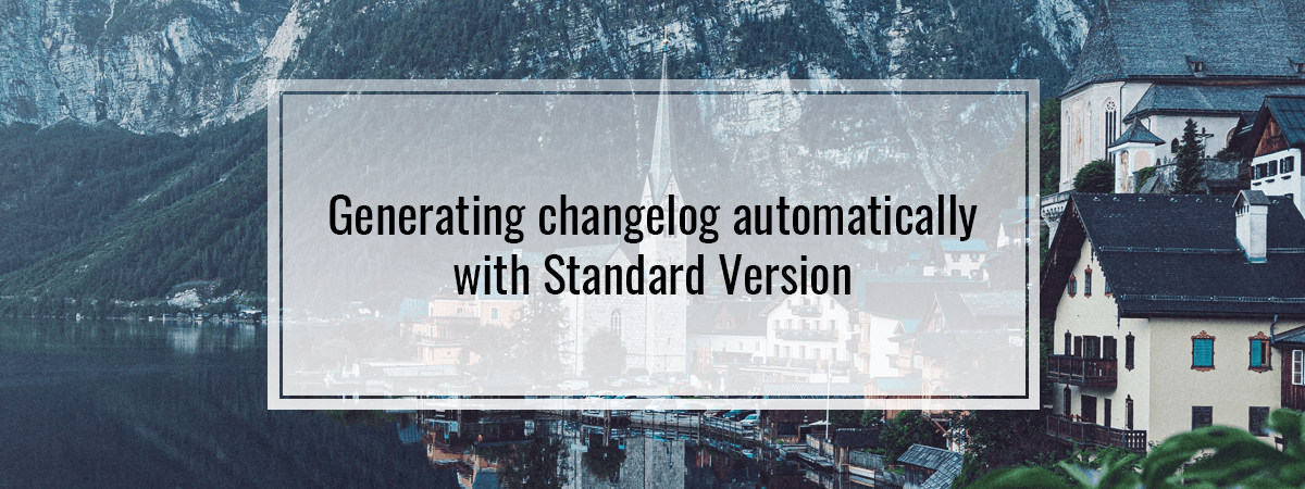 Generating changelog automatically with Standard Version