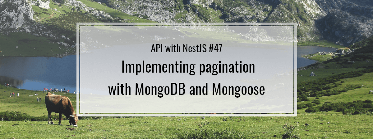 API with NestJS #47. Implementing pagination with MongoDB and Mongoose